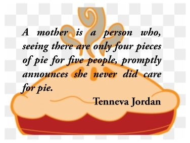 mother and pie quote