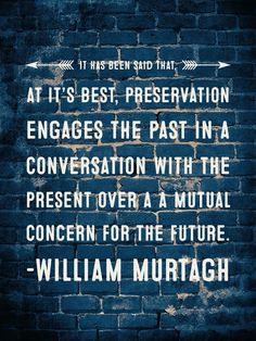 quote about preserving the past.jpg