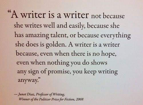 A WRITER IS A WRITER quote.jpg